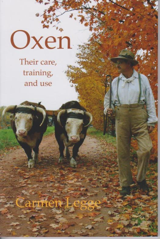 "Book cover, ""Oxen: Their care, training, and use"" by Carmen Legge"